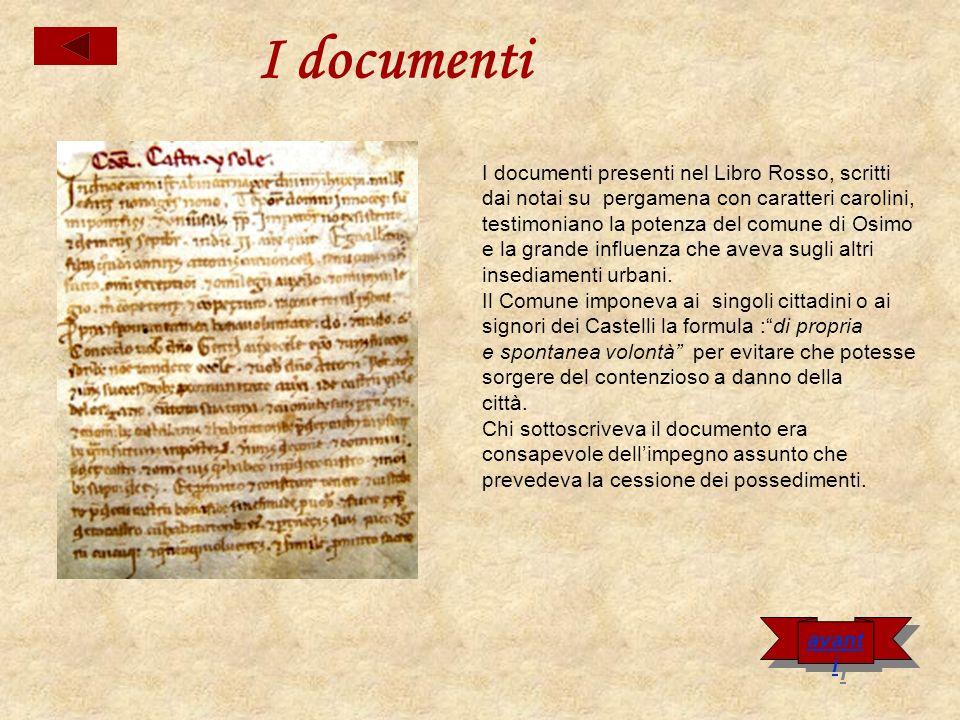 I documenti I documenti presenti nel Libro Rosso, scritti