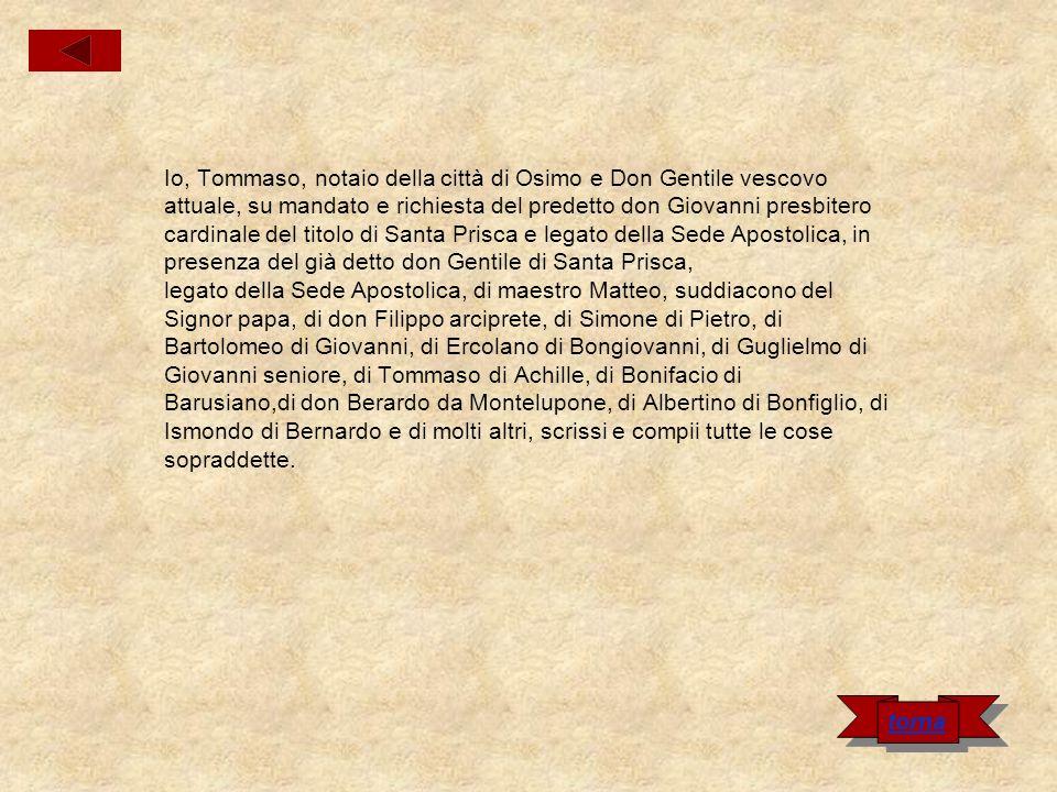 Io, Tommaso, notaio della città di Osimo e Don Gentile vescovo