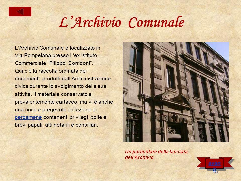 L'Archivio Comunale L'Archivio Comunale è localizzato in