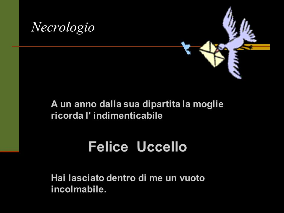 Necrologio Felice Uccello