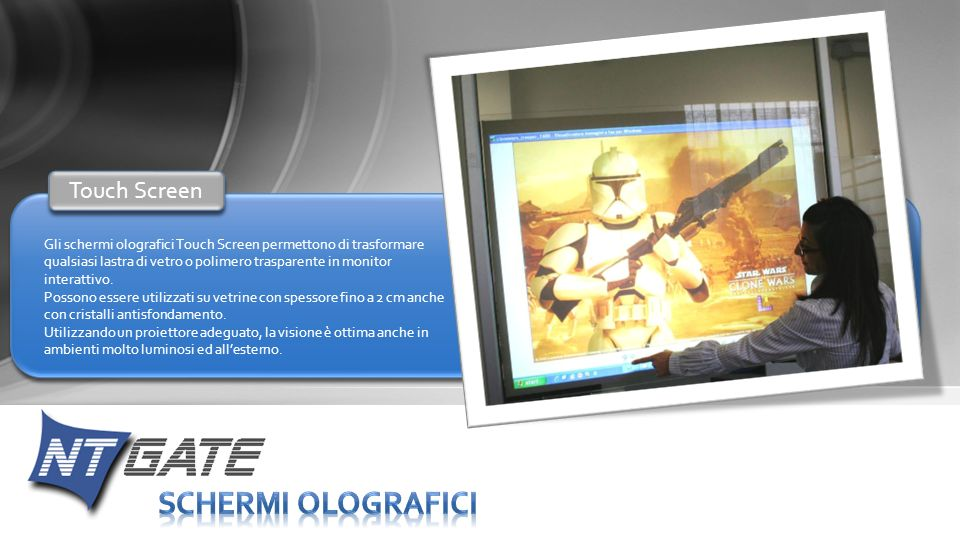 SCHERMI OLOGRAFICI Touch Screen