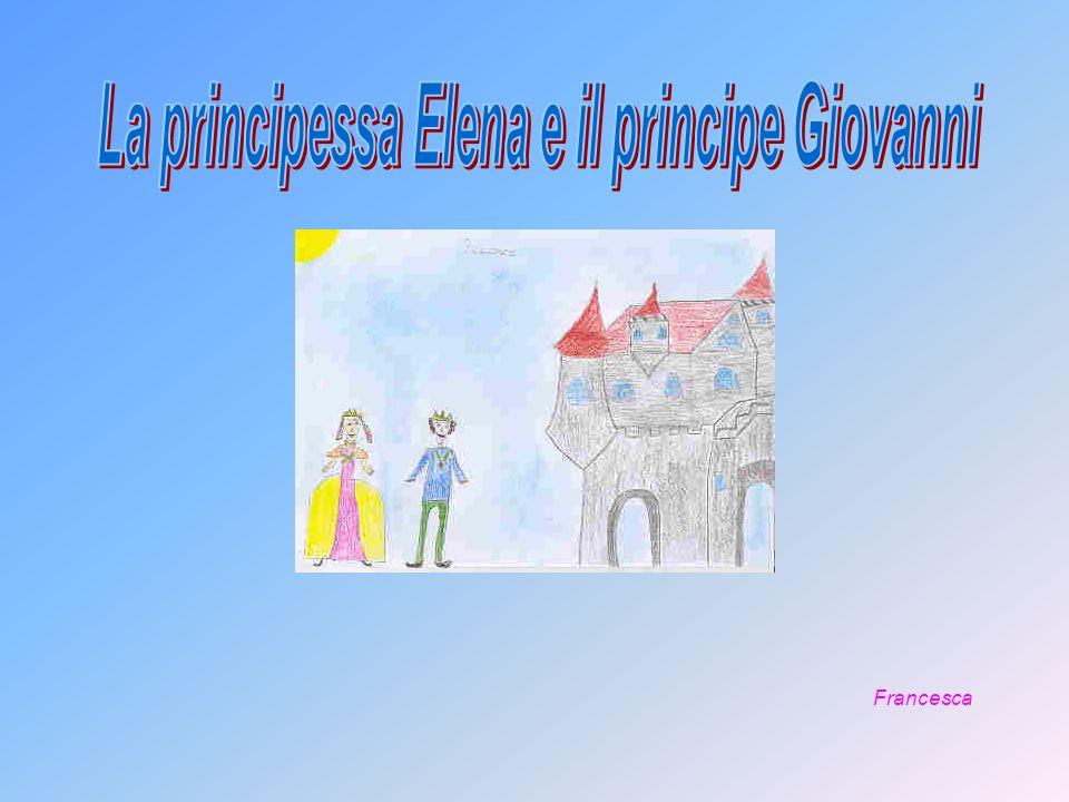 La principessa Elena e il principe Giovanni