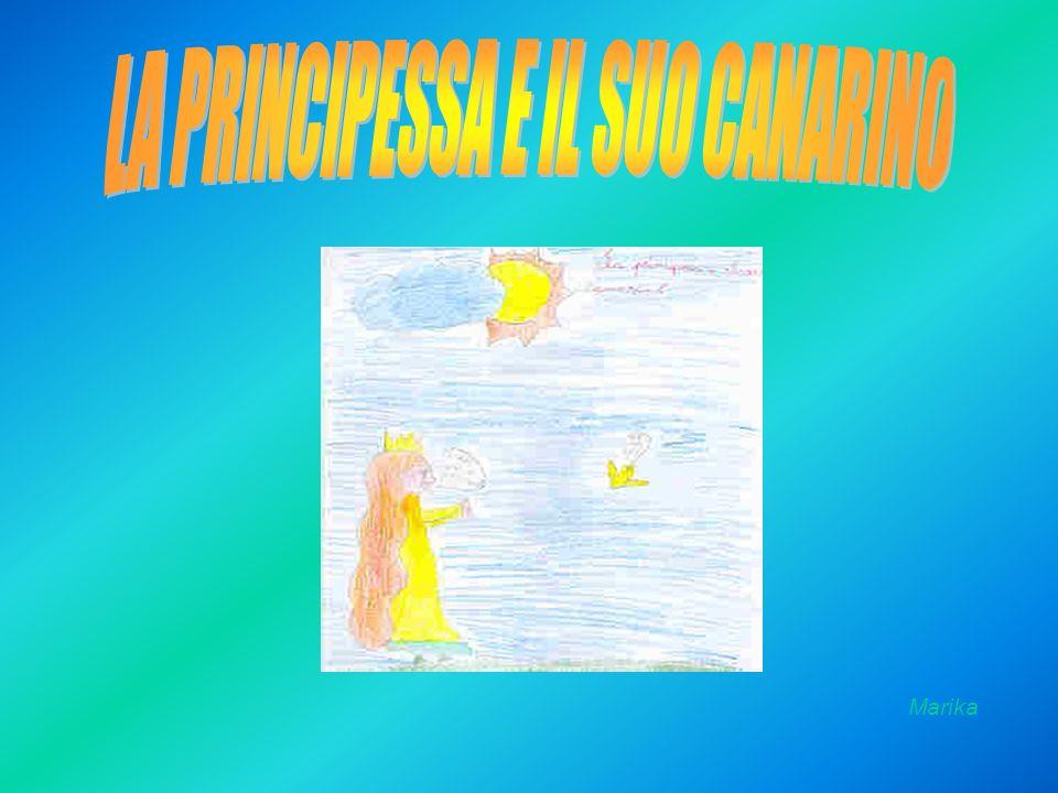 LA PRINCIPESSA E IL SUO CANARINO