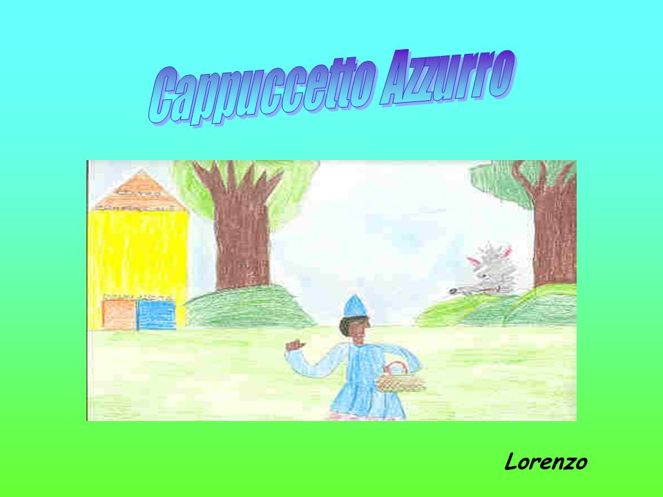 Cappuccetto Azzurro Lorenzo