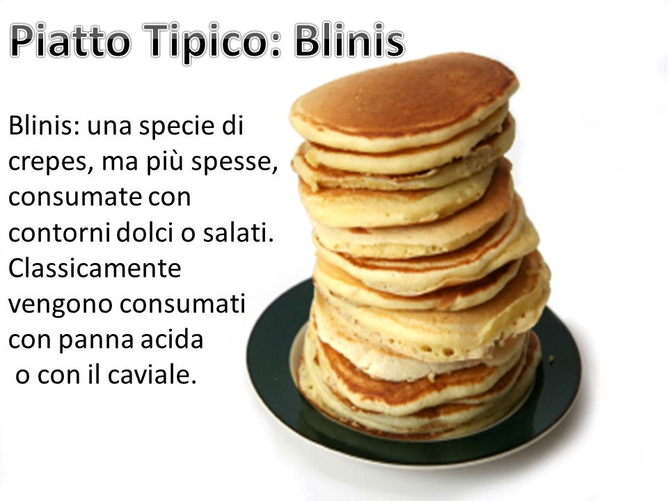 Piatto Tipico: Blinis