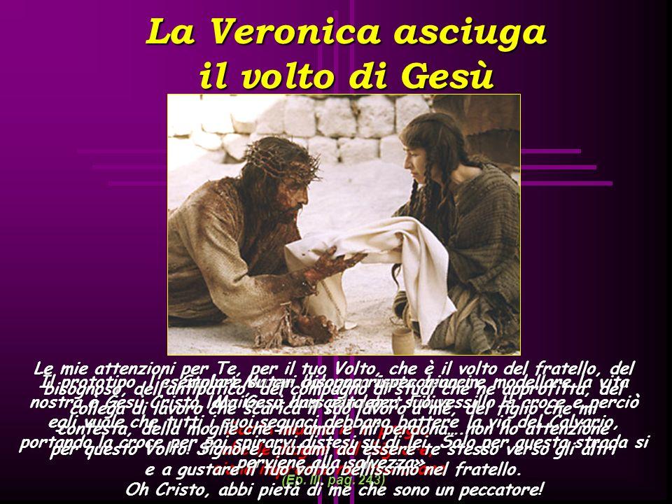 La Veronica asciuga il volto di Gesù