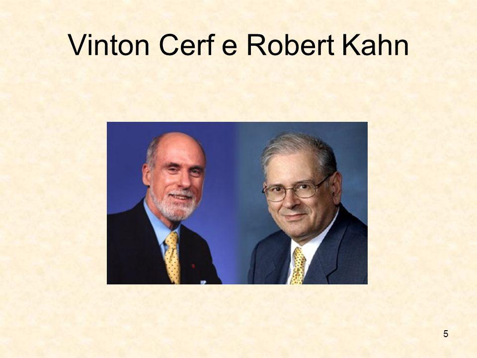 Vinton Cerf e Robert Kahn