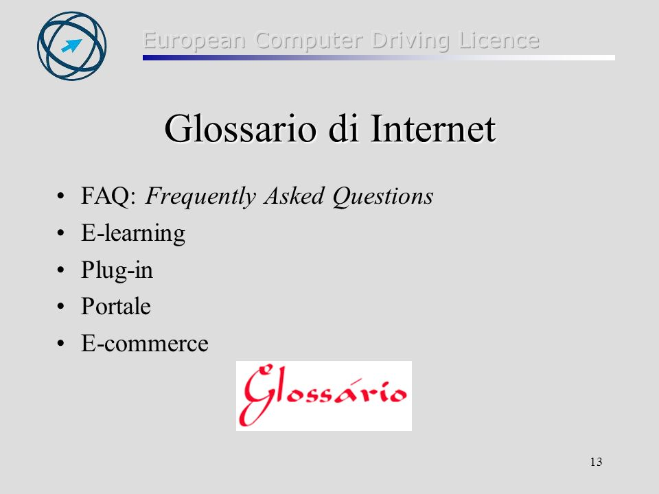 Glossario di Internet FAQ: Frequently Asked Questions E-learning