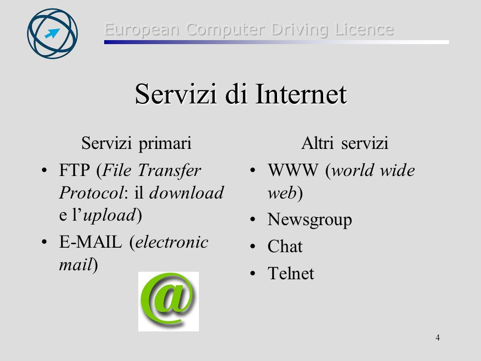 Servizi di Internet Servizi primari