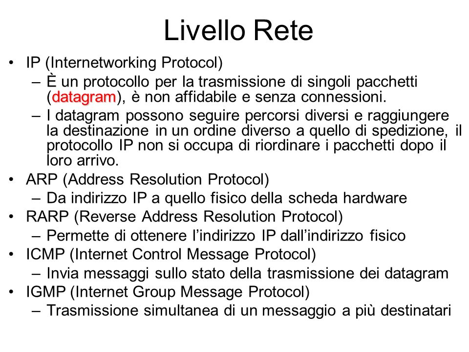Livello Rete IP (Internetworking Protocol)