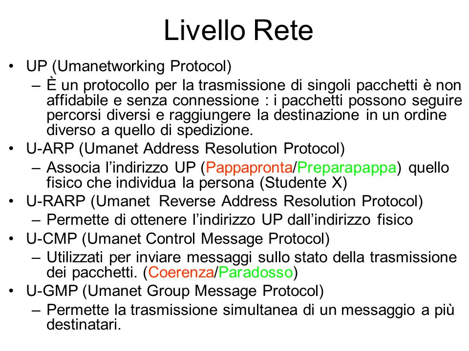 Livello Rete UP (Umanetworking Protocol)