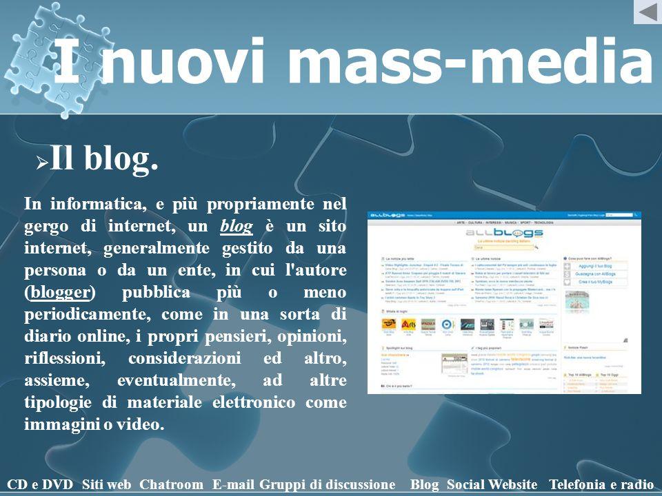 I nuovi mass-media Il blog.