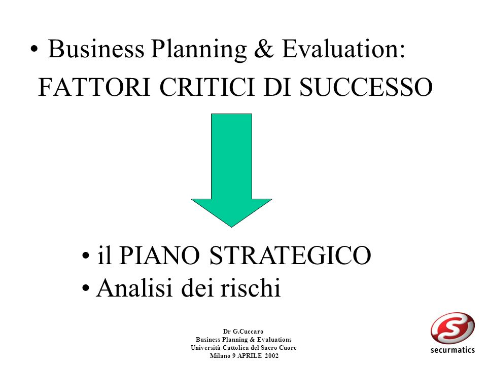 Business Planning & Evaluations Università Cattolica del Sacro Cuore