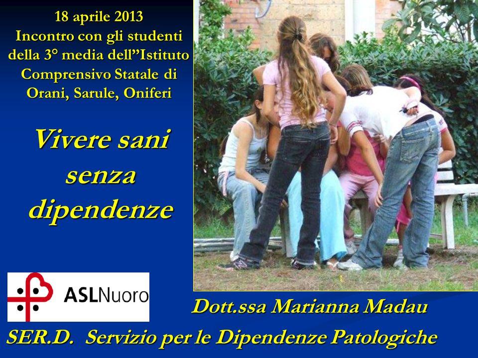 Dott.ssa Marianna Madau SER.D. Servizio per le Dipendenze Patologiche