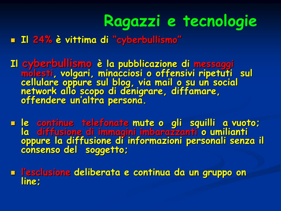 Ragazzi e tecnologie Il 24% è vittima di cyberbullismo