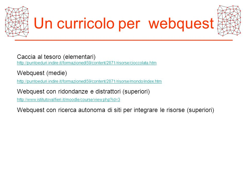 Un curricolo per webquest