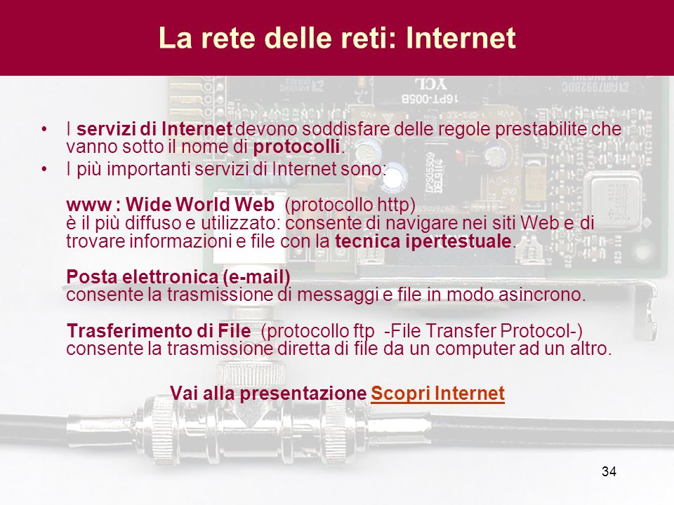 La rete delle reti: Internet