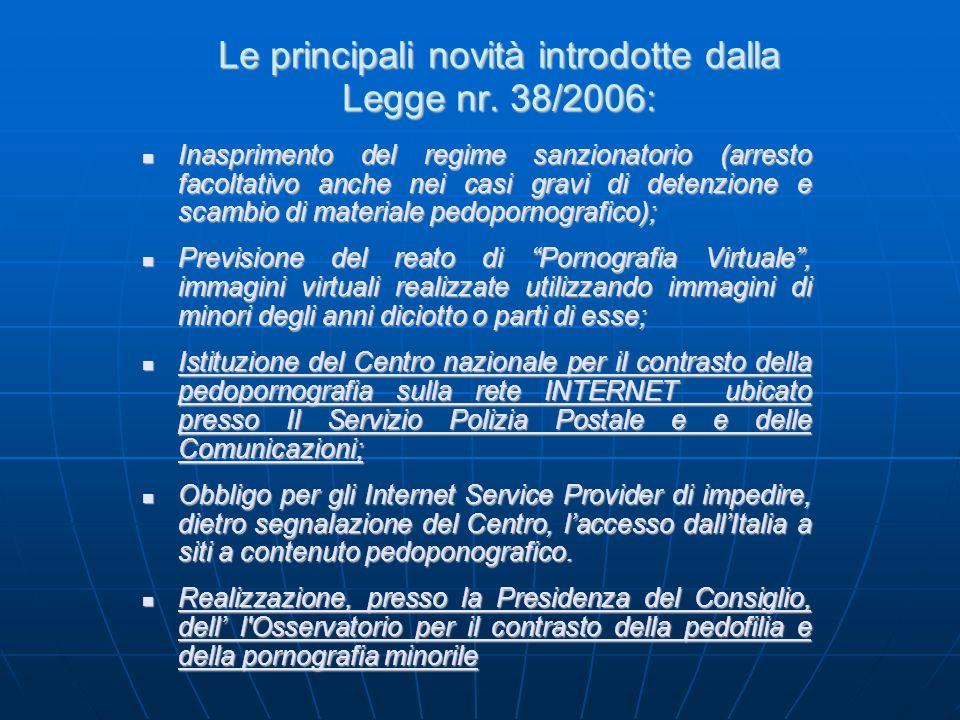 Le principali novità introdotte dalla Legge nr. 38/2006: