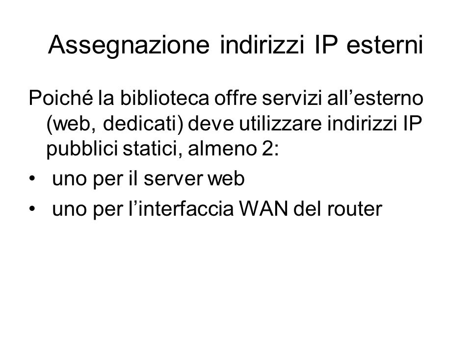 Assegnazione indirizzi IP esterni