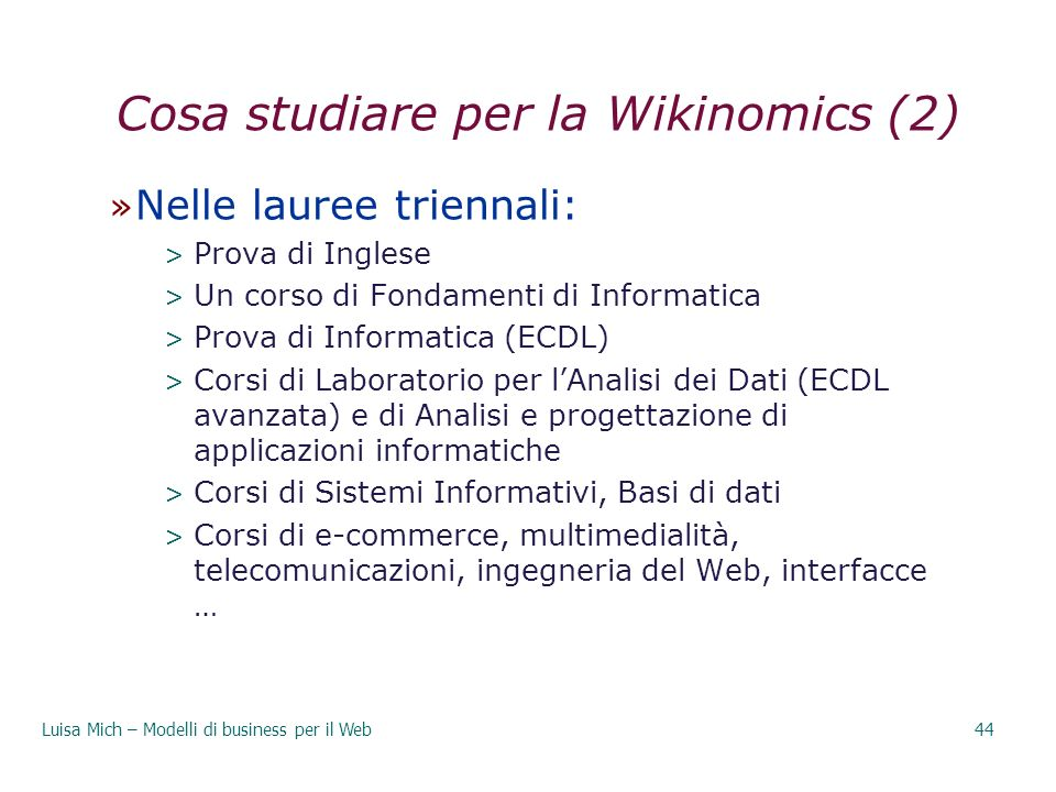 Cosa studiare per la Wikinomics (2)