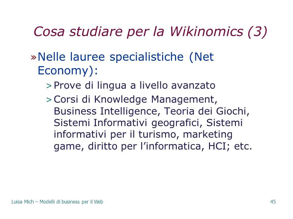 Cosa studiare per la Wikinomics (3)