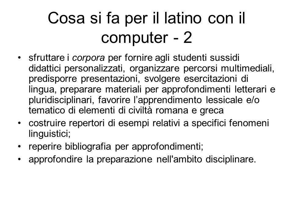 Cosa si fa per il latino con il computer - 2