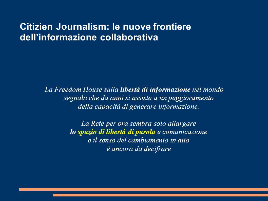 Citizien Journalism: le nuove frontiere dell'informazione collaborativa