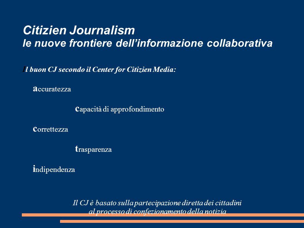 Citizien Journalism le nuove frontiere dell'informazione collaborativa