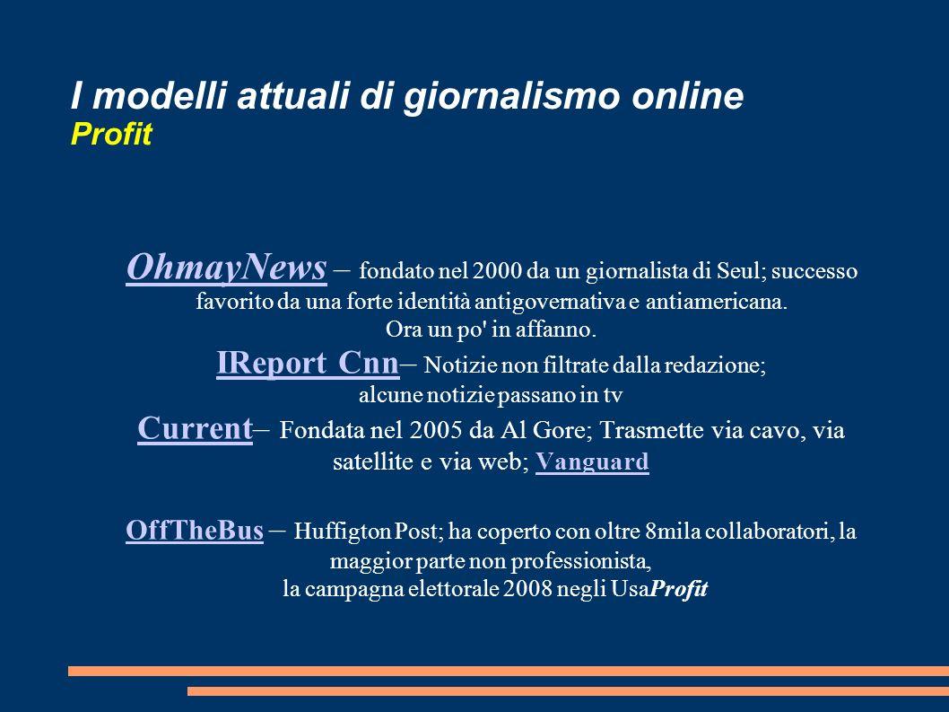 I modelli attuali di giornalismo online Profit