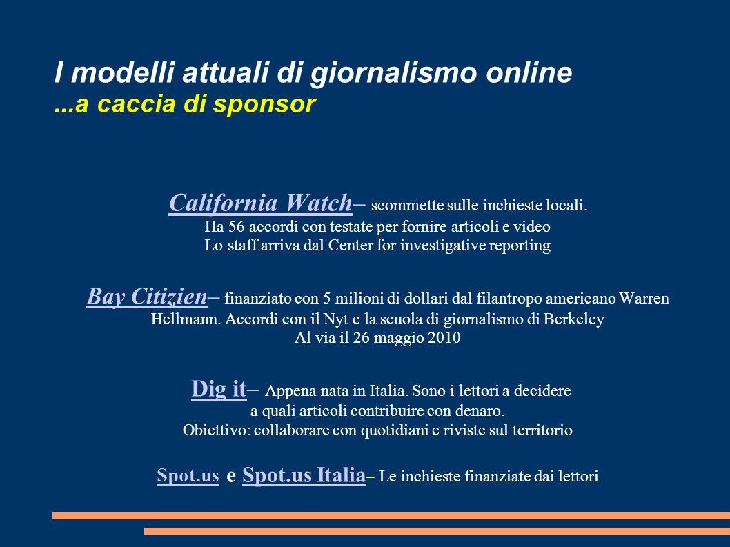 I modelli attuali di giornalismo online ...a caccia di sponsor