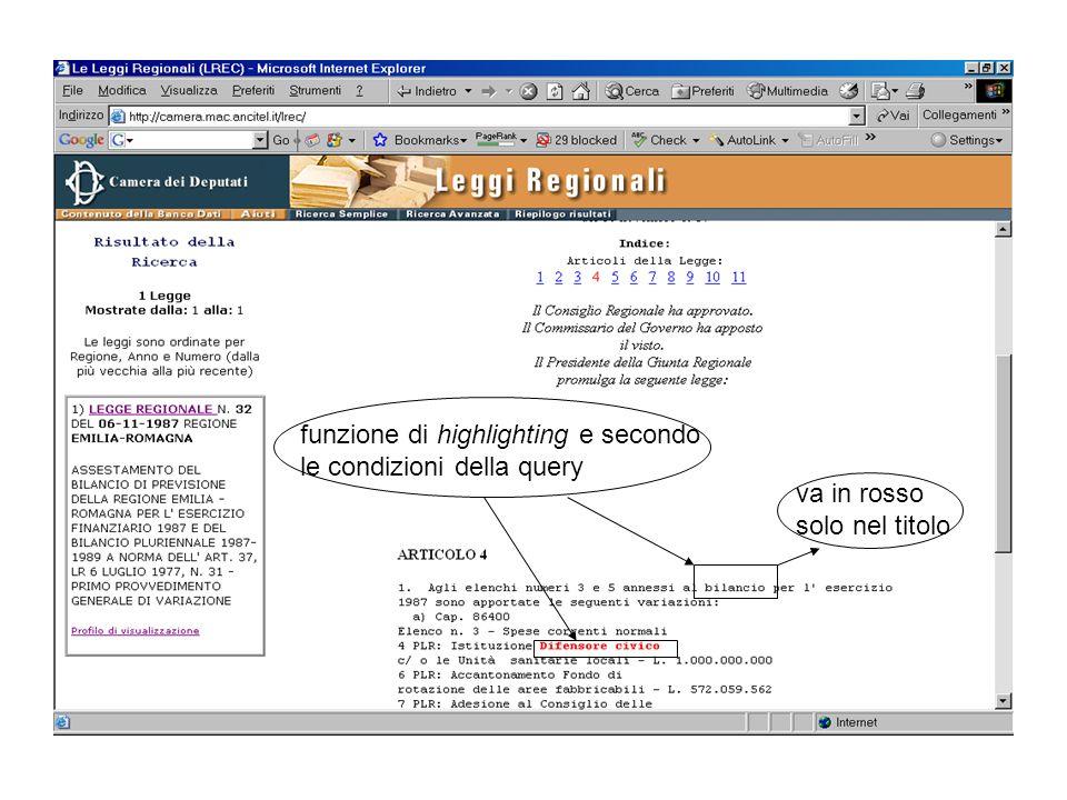 funzione di highlighting e secondo le condizioni della query
