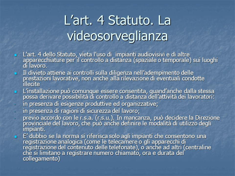 L'art. 4 Statuto. La videosorveglianza