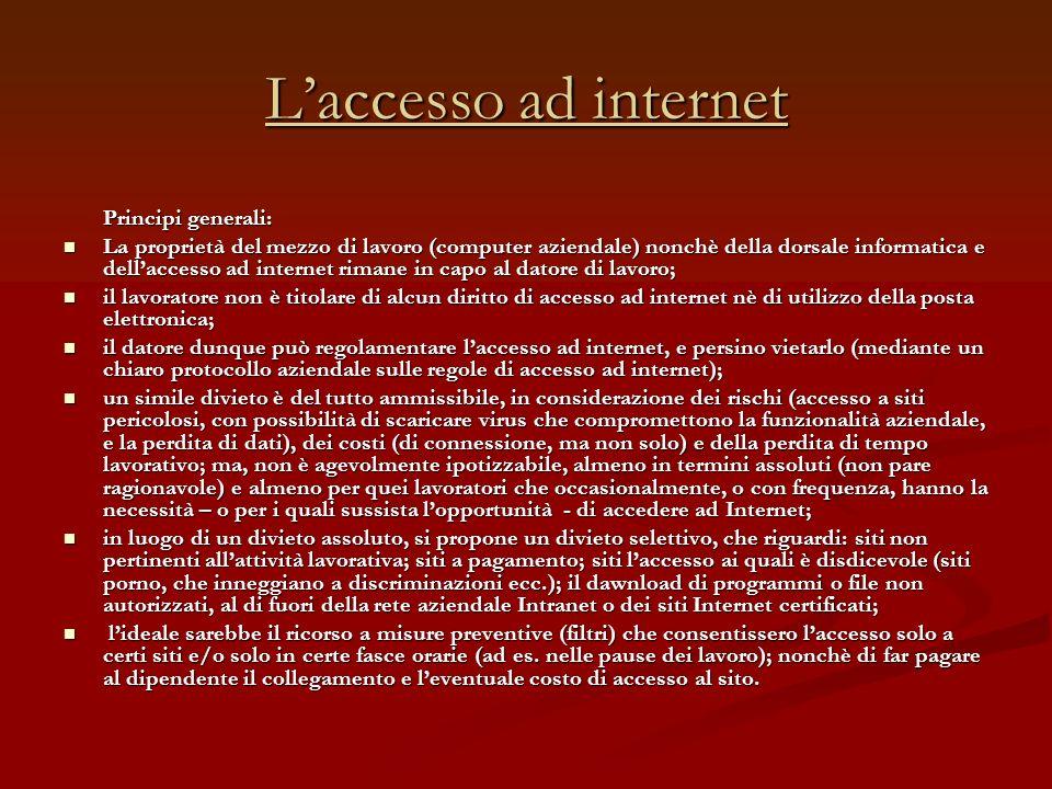 L'accesso ad internet Principi generali: