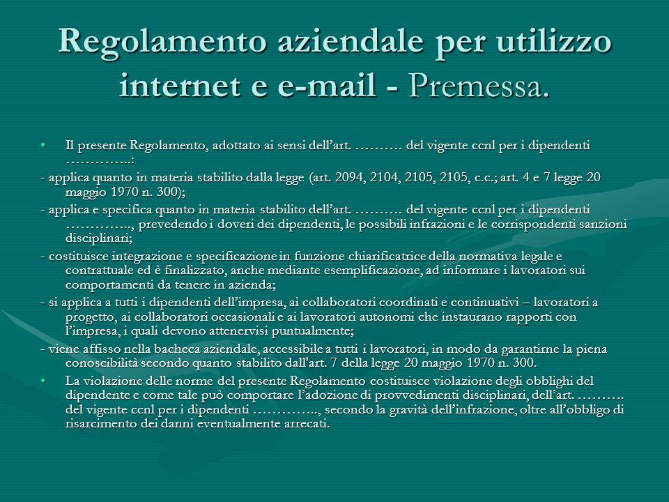 Regolamento aziendale per utilizzo internet e e-mail - Premessa.