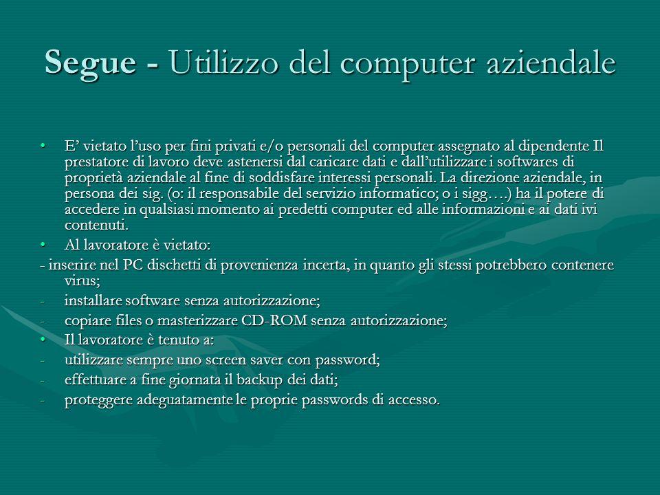 Segue - Utilizzo del computer aziendale
