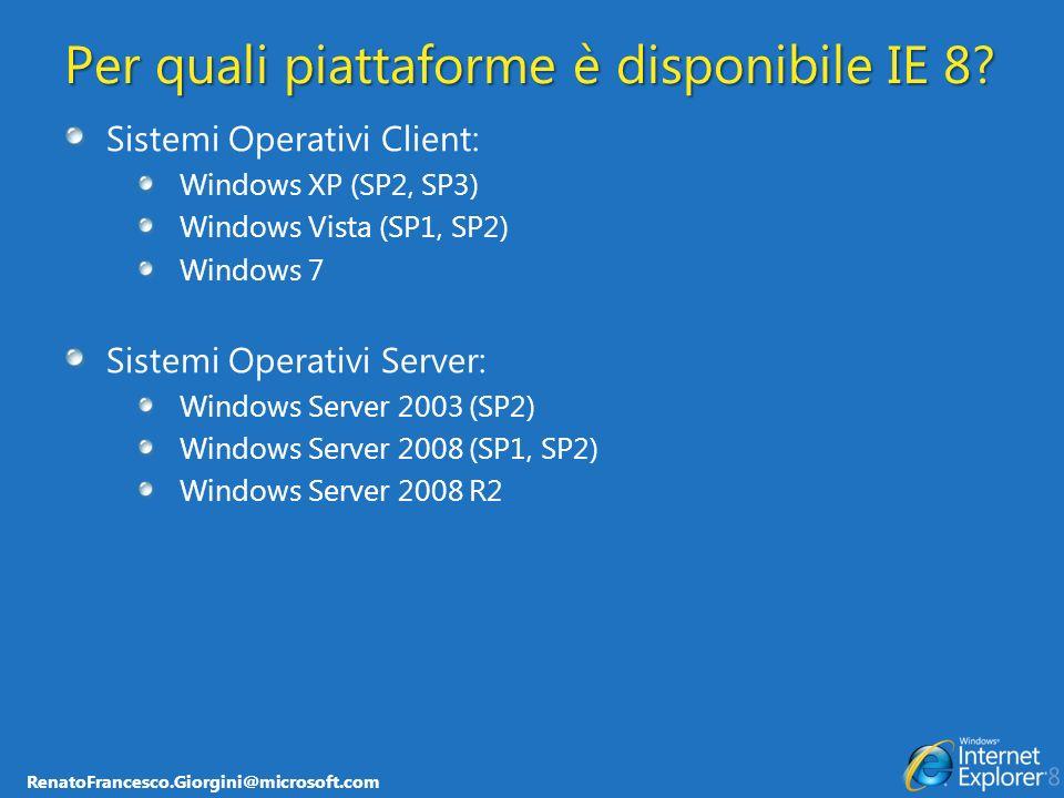 Per quali piattaforme è disponibile IE 8
