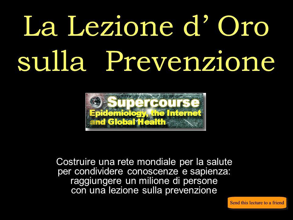 La Lezione d' Oro sulla Prevenzione