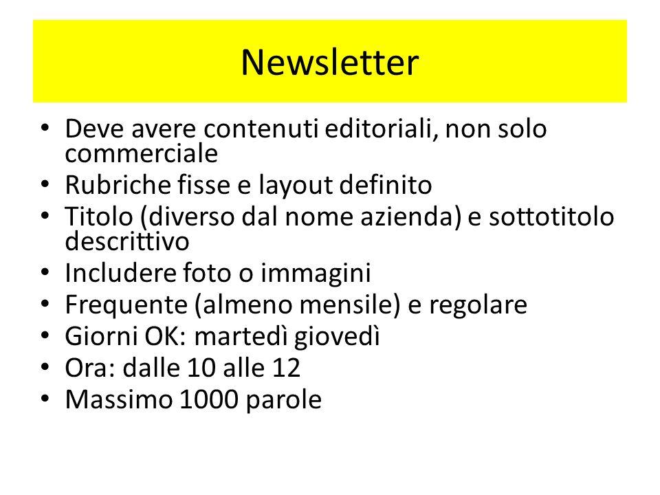 Newsletter Deve avere contenuti editoriali, non solo commerciale
