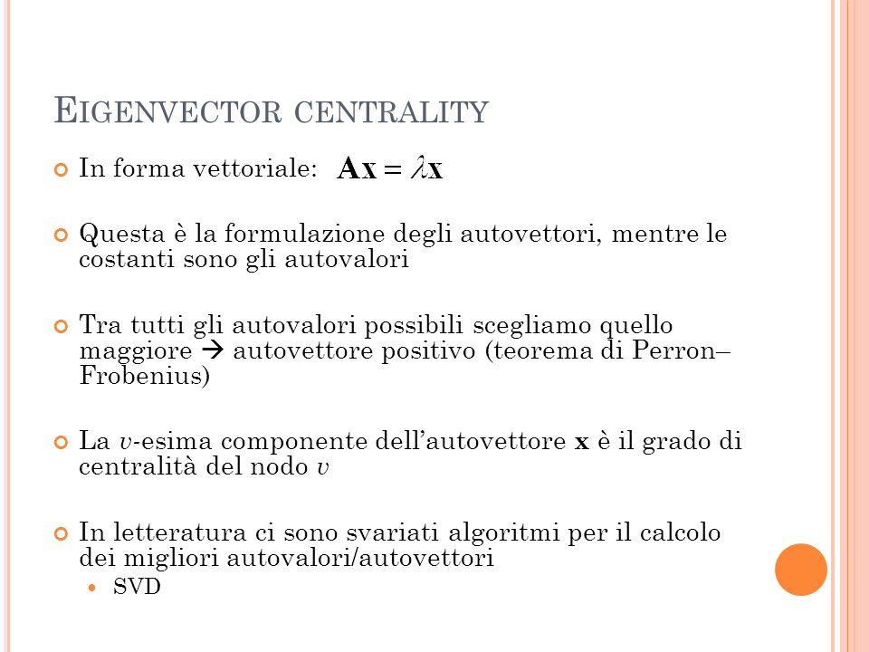 Eigenvector centrality