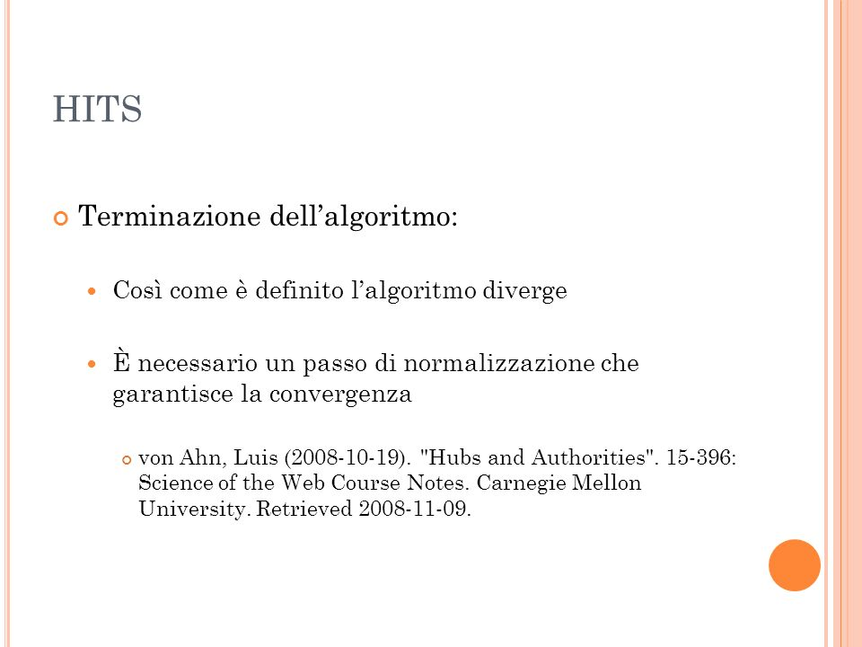 HITS Terminazione dell'algoritmo: