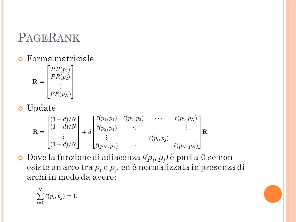 PageRank Forma matriciale Update
