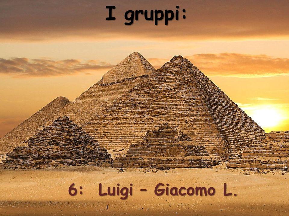I gruppi: 6: Luigi – Giacomo L.
