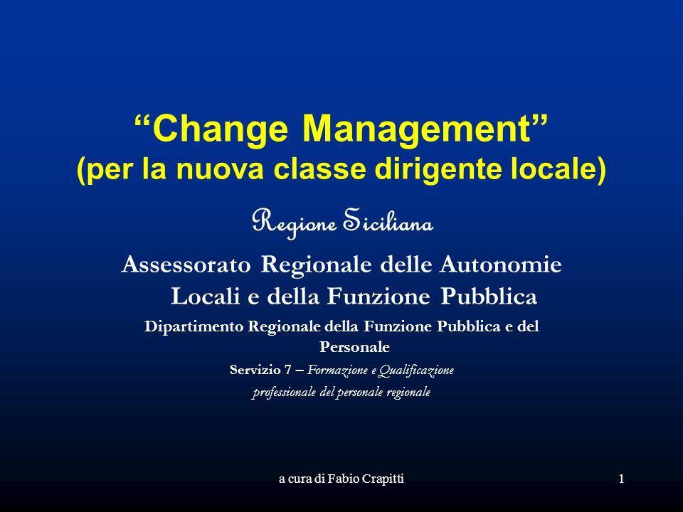 Change Management (per la nuova classe dirigente locale)