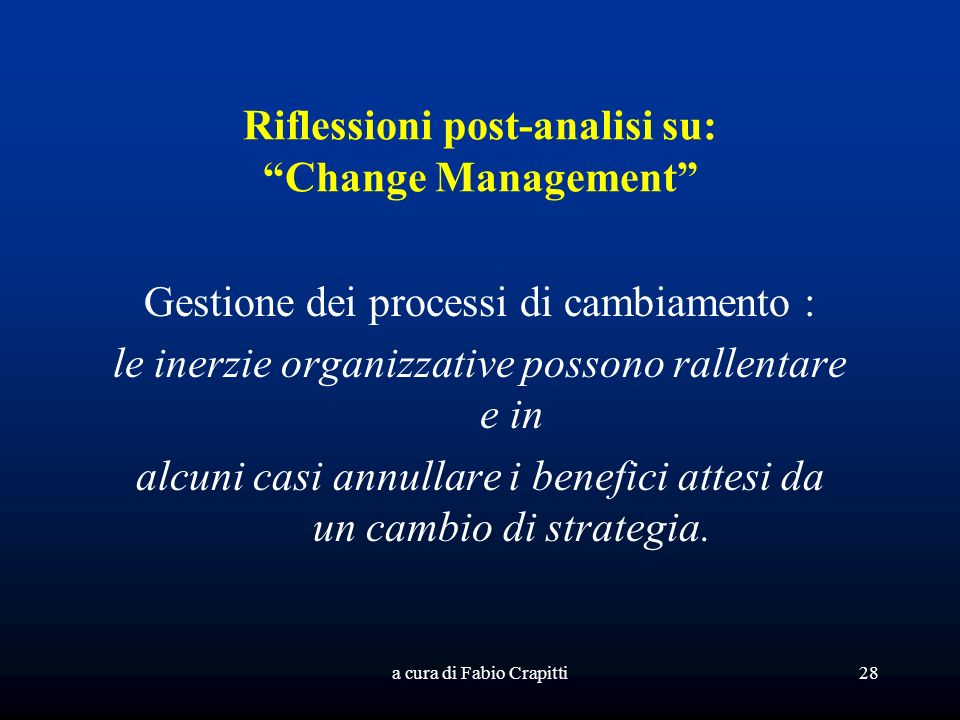 Riflessioni post-analisi su: Change Management