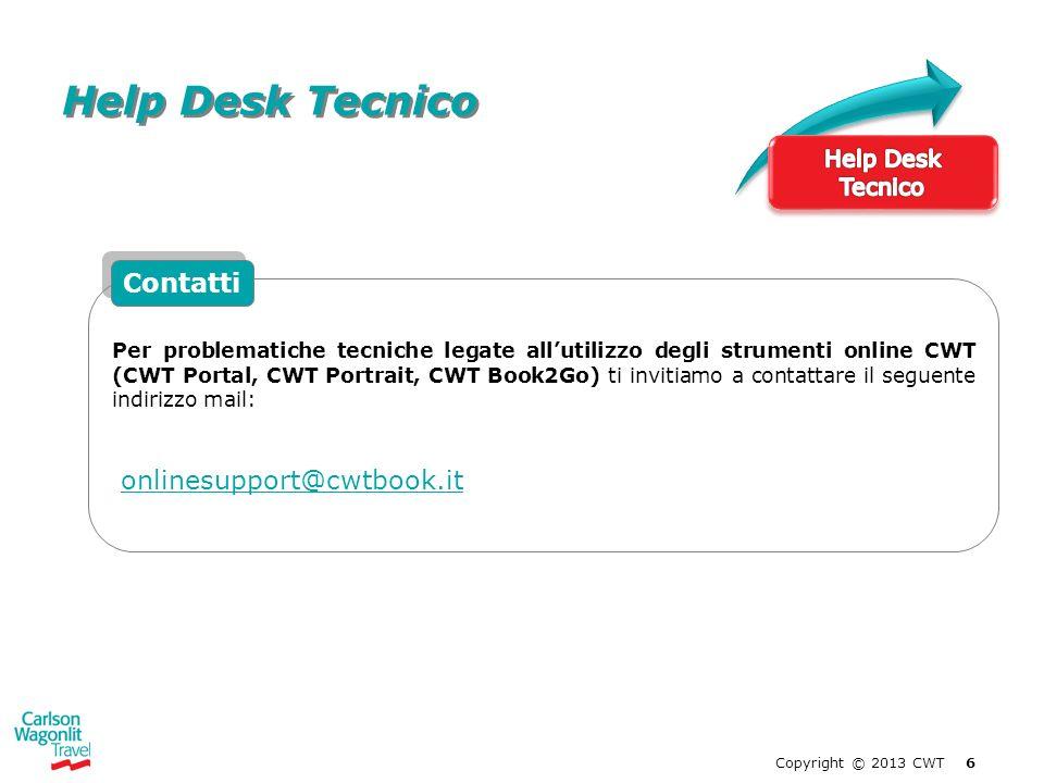 Help Desk Tecnico Contatti onlinesupport@cwtbook.it Help Desk Tecnico