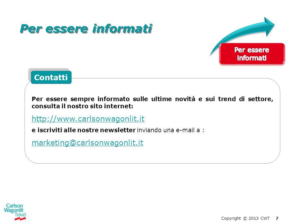Per essere informati Contatti http://www.carlsonwagonlit.it