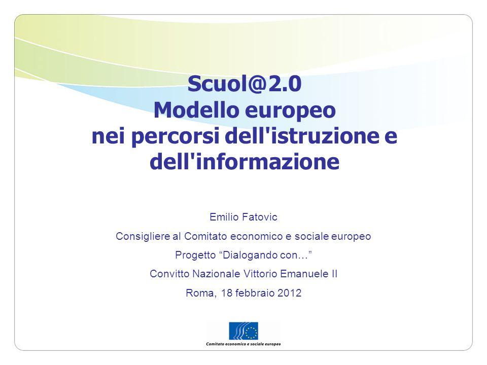 Scuol@2.0 Modello europeo nei percorsi dell istruzione e dell informazione