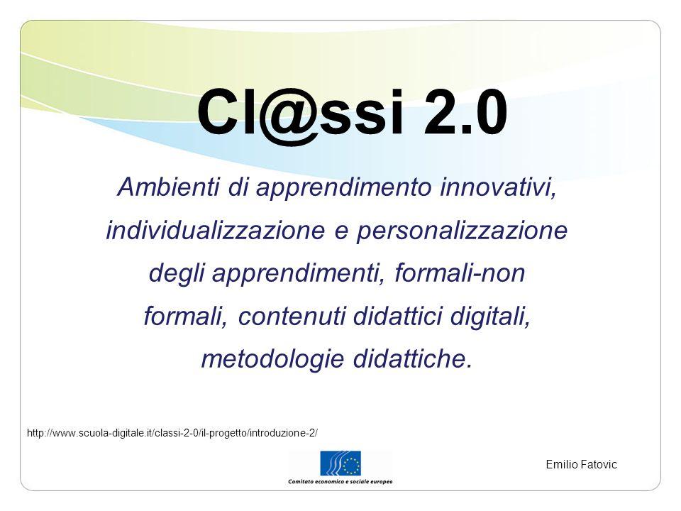 Cl@ssi 2.0 Ambienti di apprendimento innovativi,