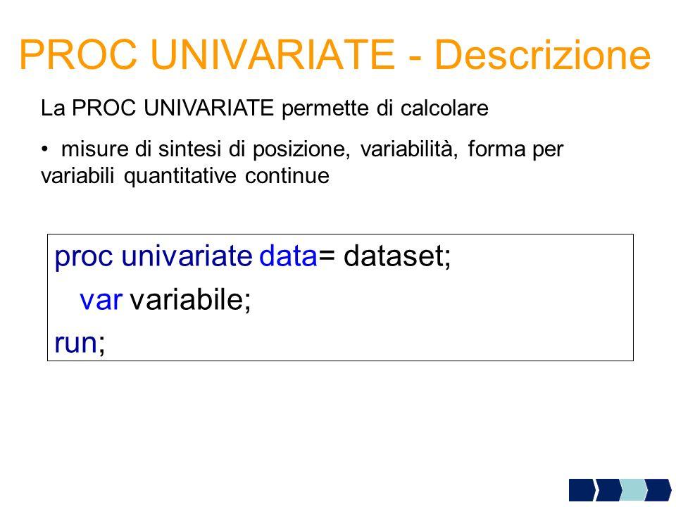 PROC UNIVARIATE - Descrizione