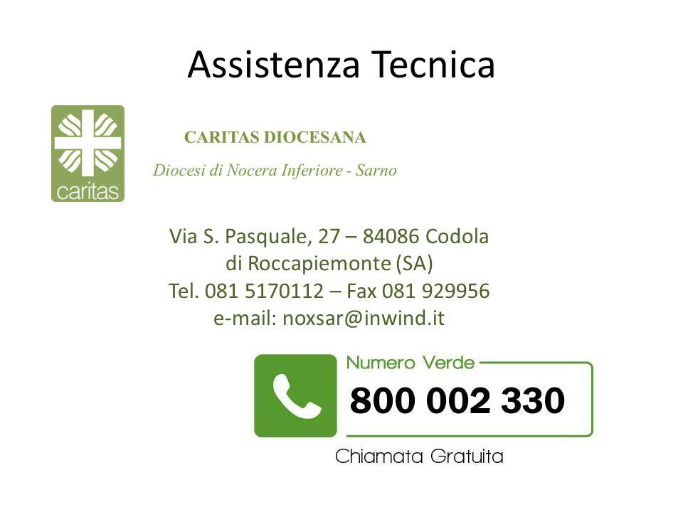 Assistenza Tecnica Via S. Pasquale, 27 – 84086 Codola di Roccapiemonte (SA) Tel. 081 5170112 – Fax 081 929956.